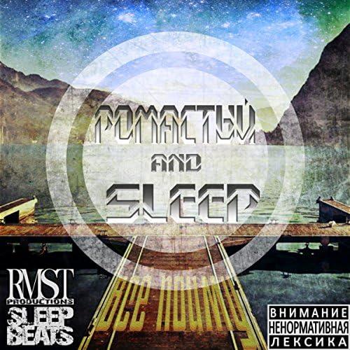 Romastyy and Sleep