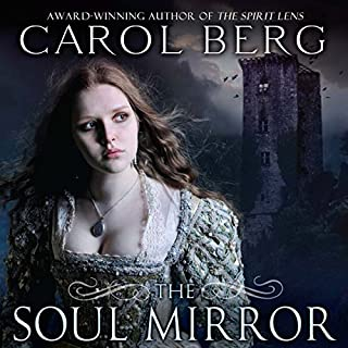 The Soul Mirror     A Novel of the Collegia Magica              By:                                                                                                                                 Carol Berg                               Narrated by:                                                                                                                                 Angele Masters                      Length: 18 hrs and 15 mins     205 ratings     Overall 4.3
