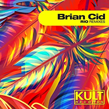 Kult Records Presents Rio (Remixes)