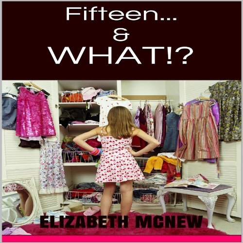 Fifteen &...What?! cover art