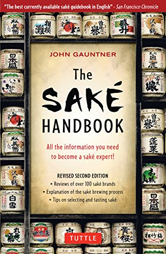 The Sake Handbook: (Revised 2nd Edition)