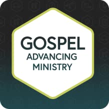 advancing the ministries of the gospel