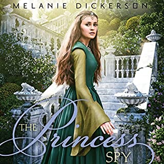 The Princess Spy                   Written by:                                                                                                                                 Melanie Dickerson                               Narrated by:                                                                                                                                 Jude Mason                      Length: 7 hrs and 12 mins     Not rated yet     Overall 0.0