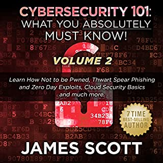 Cybersecurity 101: What You Absolutely Must Know! - Volume 2 cover art