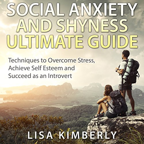 Social Anxiety and Shyness Ultimate Guide cover art
