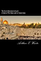 The Secret Doctrine in Israel: A Study of The Zohar and its Connections Kindle Edition