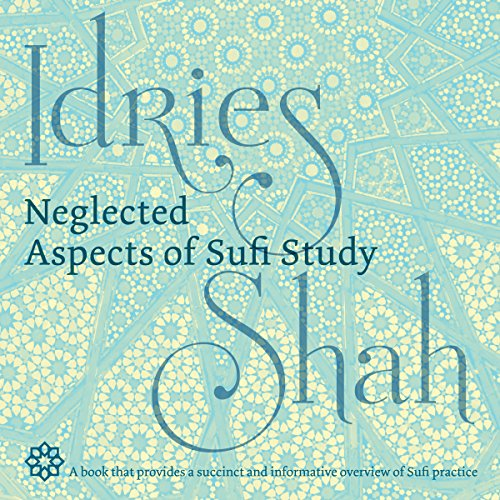 Neglected Aspects of Sufi Studies audiobook cover art