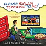 Please Explain Terrorism to Me: A Story for Children, P-E-A-R-L-S of Wisdom for Their Parents