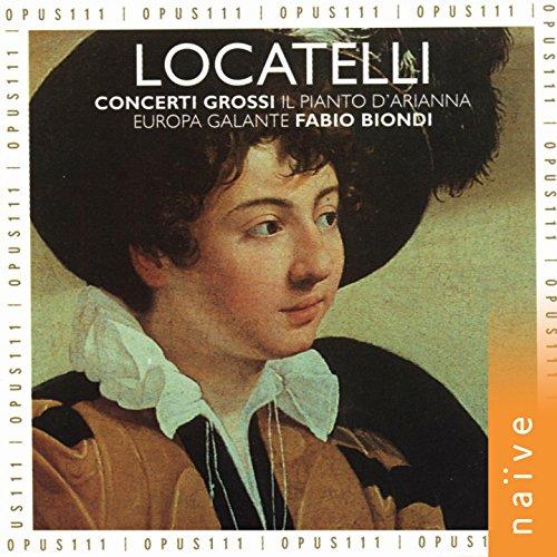 Locatelli: Concerti grossi, Il pianto d'Arianna