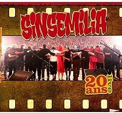Sinsemilia 20 Ans Live