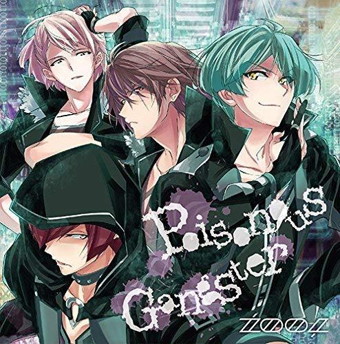 アプリゲーム『アイドリッシュセブン』「Poisonous Gangster」