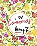 Qué Comemos Hoy: Planificador de Comidas Para la Familia | Organice tus menús durante 53 semanas | Control Semanal de Alimentos | Notas y Lista...