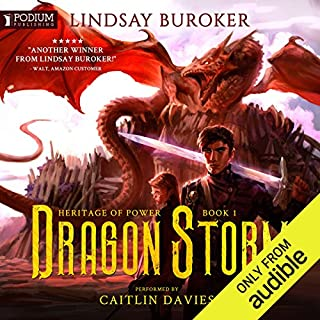 Dragon Storm                   By:                                                                                                                                 Lindsay Buroker                               Narrated by:                                                                                                                                 Caitlin Davies                      Length: 10 hrs and 22 mins     19 ratings     Overall 4.1