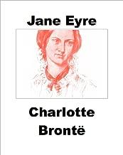 Jane Eyre (Illustrated): J. Eyre