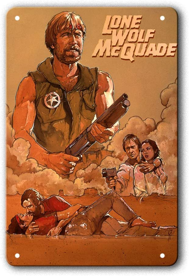 Metal Tin Sign Classic Lone Wolf McQuade Poster Film Movie Vintage Retro Aluminum Sign for Wall Decor 8x12 Inch