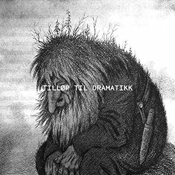 Tilløp Til Dramatikk (Upland Remix)