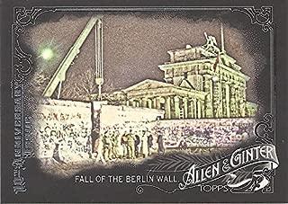 FALL OF THE BERLIN WALL SHORT PRINT TRADING CARD - 2015 TOPPS ALLEN & GINTER - 10TH ANNIVERSARY BASEBALL CARD #302 (BERLIN WALL) FREE SHIPPING