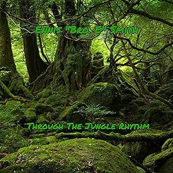 Through the Jungle Rhythm