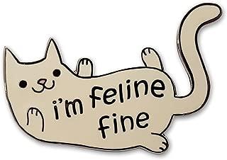 Cute I'm Feline Fine Cat Enamel Lapel Pin