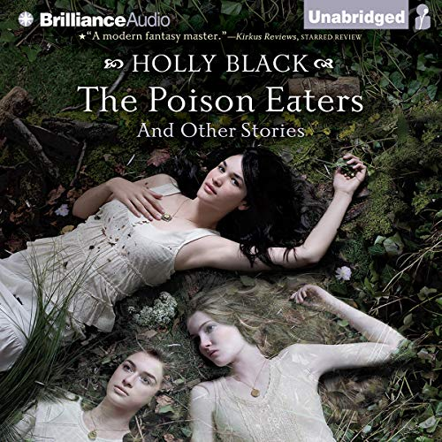 The Poison Eaters and Other Stories Audiobook By Holly Black cover art