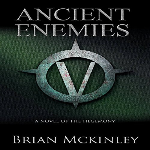 Ancient Enemies: A Novel of the Hegemony audiobook cover art