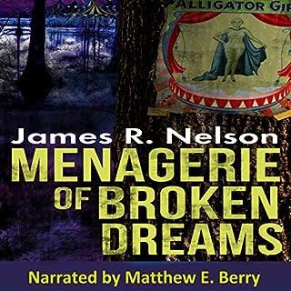 Menagerie of Broken Dreams audiobook cover art