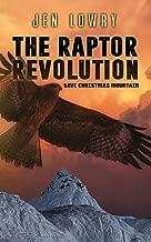 The Raptor Revolution: Save Christmas Mountain