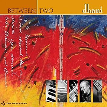 Between Two
