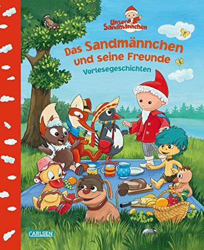 Unser Sandmännchen: Das Sandmännchen und seine Freunde: Vorlesegeschichten