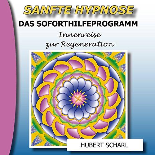 Sanfte Hypnose - Das Soforthilfeprogramm Titelbild