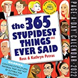 365 Stupidest Things Ever Said Page-A-Day Calendar 2022