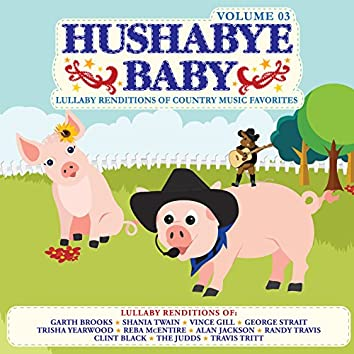 Lullaby Renditions of Country Music Favorites Vol. 3