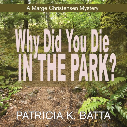 Why Did You Die in the Park? audiobook cover art