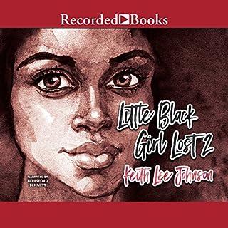 Little Black Girl Lost 2 audiobook cover art