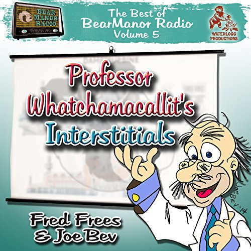 Professor Whatchamacallit's Interstitials cover art