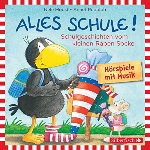 Page de couverture de Alles Schule! Schulgeschichten vom kleinen Raben Socke