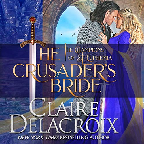 The Crusader's Bride Audiobook By Claire Delacroix cover art