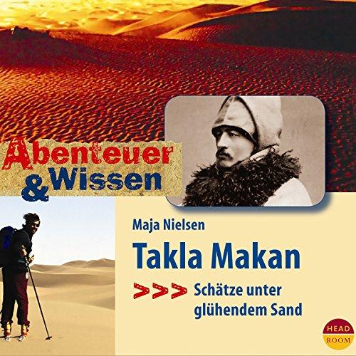 Takla Makan - Schätze unter glühendem Sand audiobook cover art