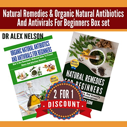 Natural Remedies & Organic Natural Antibiotics and Antivirals for Beginners audiobook cover art