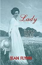 Lady: The Story of Claudia Alta (Lady Bird) Johnson