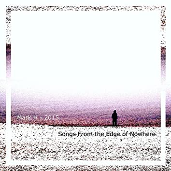 Songs from the Edge of Nowhere