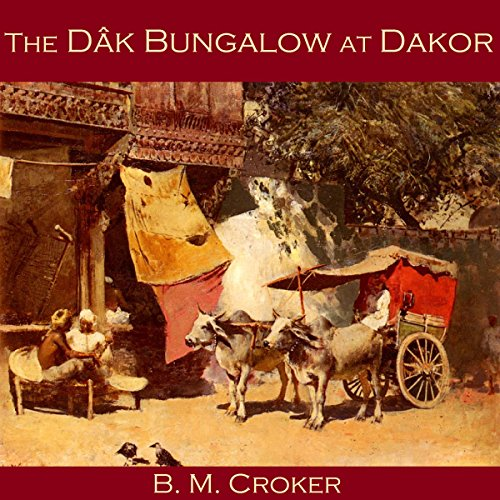 The Dâk Bungalow at Dakor cover art