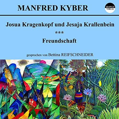 Josua Kragenkopf und Jesaja Krallenbein / Freundschaft Titelbild