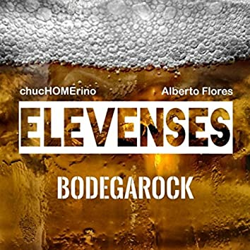 Elevenses (Bodegarock)