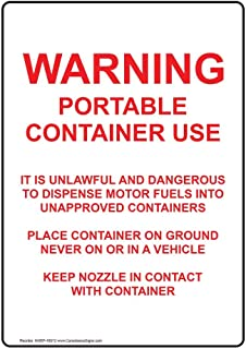 Warning Portable Container Use It is Sign, White 10x7 in. Plastic for Fuel Hazmat by ComplianceSigns