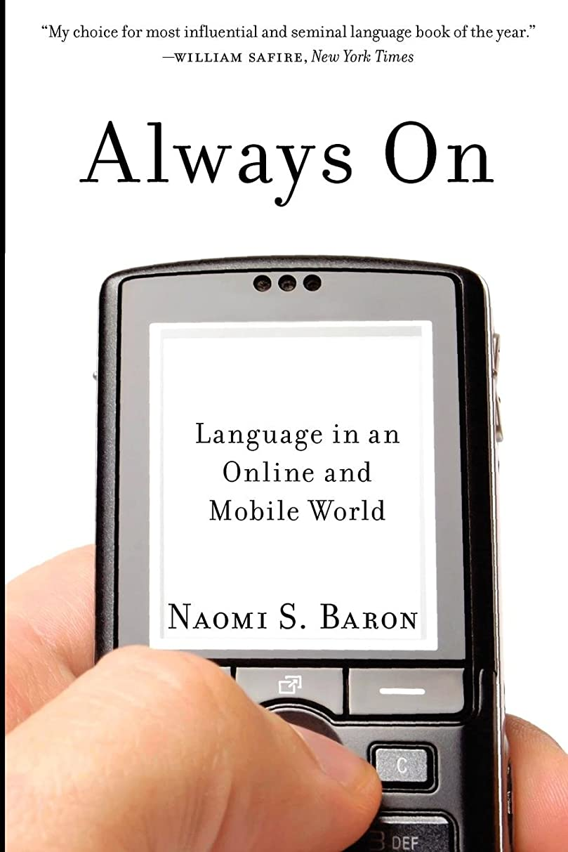 リール難しい贅沢なAlways On: Language in an Online and Mobile World