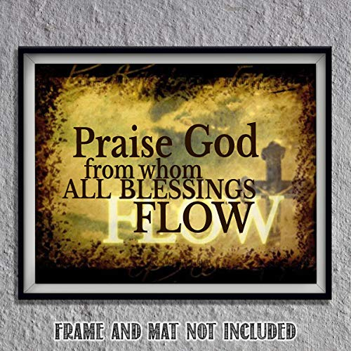 """Praise God From Whom All Blessings Flow"" New Doxology- Spiritual Wall Art- 8x10-Modern Typography Print-Ready To Frame- Home Décor- Church Décor-Christian Gifts. Great Reminder To Praise- Psalm 148."