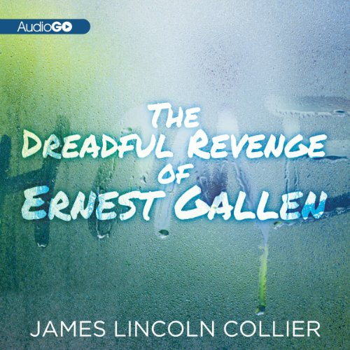 The Dreadful Revenge of Ernest Gallen copertina