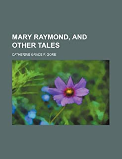 Mary Raymond, and Other Tales