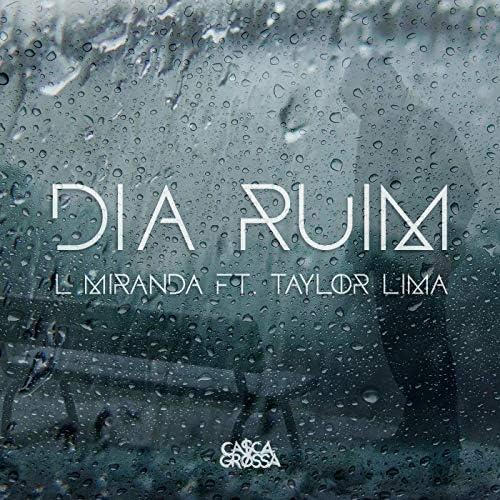 L Miranda feat. Taylor Lima